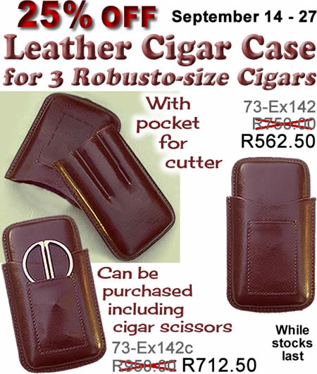 From September 14-27, 2017 we offer 25% off Leather cigar case for 3 Robusto-size cigars, with pocket for cutter
